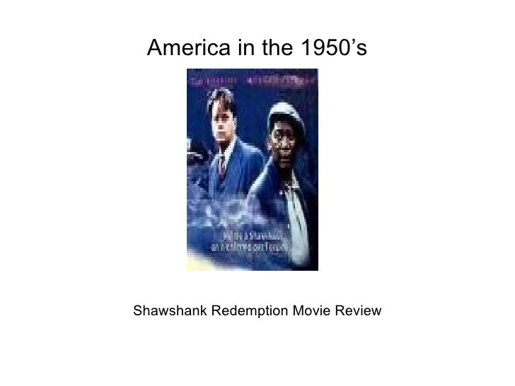 America in the 1950's Shawshank Redemption Movie Review