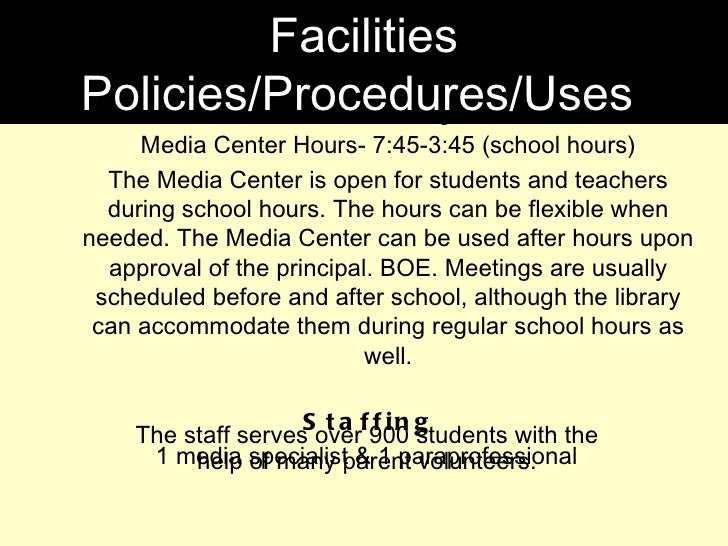 <ul><li>Availability </li></ul><ul><ul><li>Media Center Hours- 7:45-3:45 (school hours) </li></ul></ul><ul><ul><li>The Med...