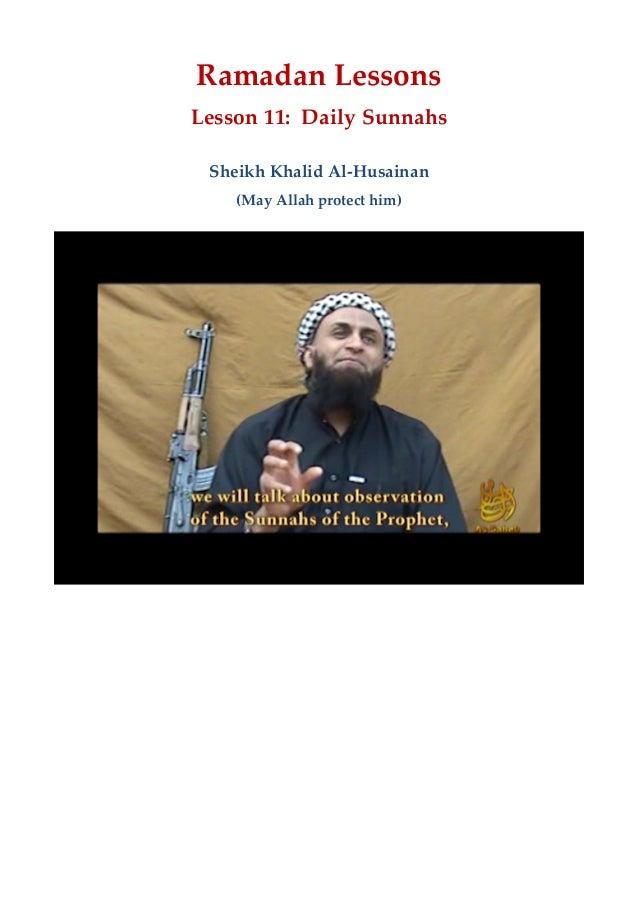 Ramadan Lessons Lesson 11:  Daily Sunnahs Sheikh Khalid Al-‐‑Husainan (May Allah protect him)