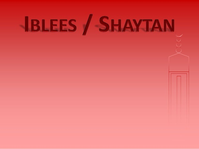 Shaytan / Satan