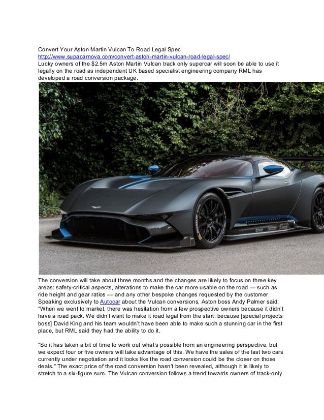 Convert Your Aston Martin Vulcan To Road Legal Spec