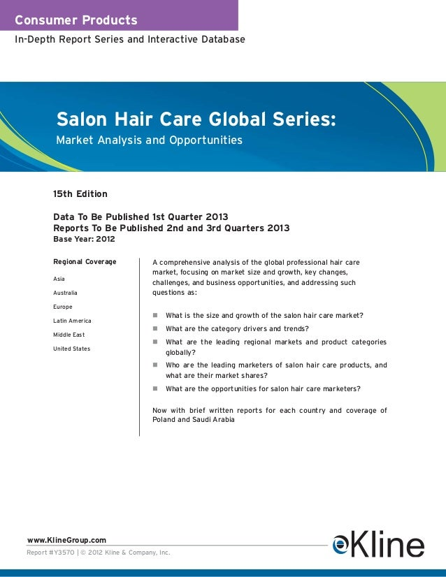 Consumer ProductsIn-Depth Report Series and Interactive Database           Salon Hair Care Global Series:           Market...