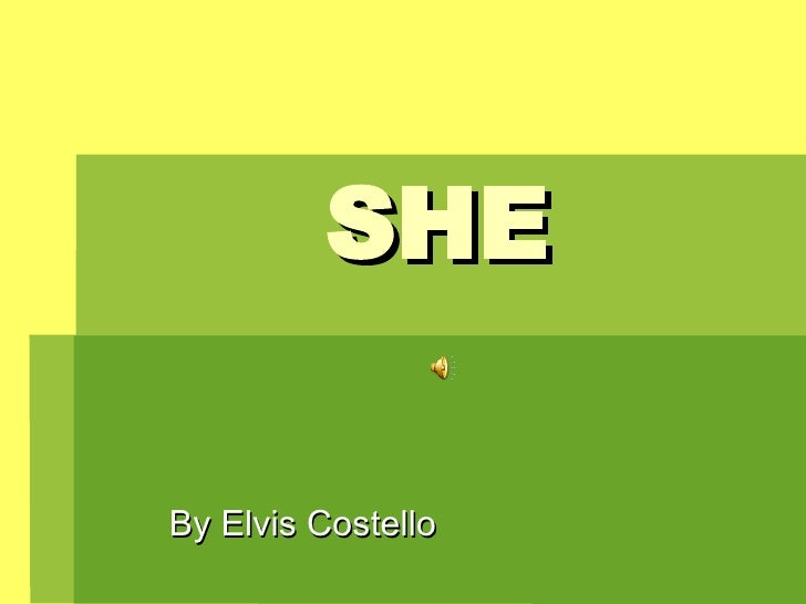 SHE By Elvis Costello