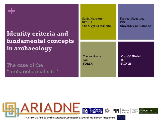 """+  Identity criteria and  fundamental concepts  in archaeology  The case of the  """"archaeological site""""  Sorin Hermon  STAR..."""