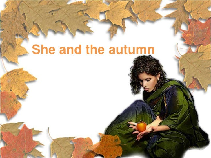 She and the autumn<br />
