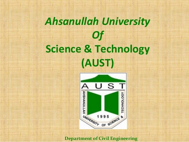 Ahsanullah University Of Science & Technology (AUST)  Department of Civil Engineering