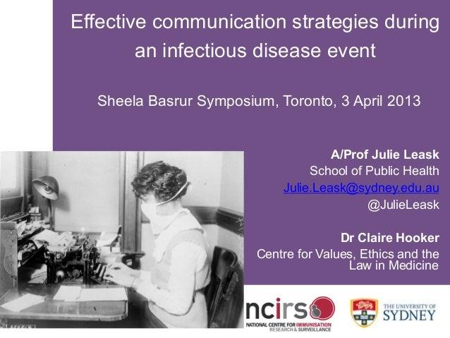 SYDNEY MEDICAL SCHOOLwww.ncirs.usyd.edu.auEffective communication strategies duringan infectious disease eventSheela Basru...