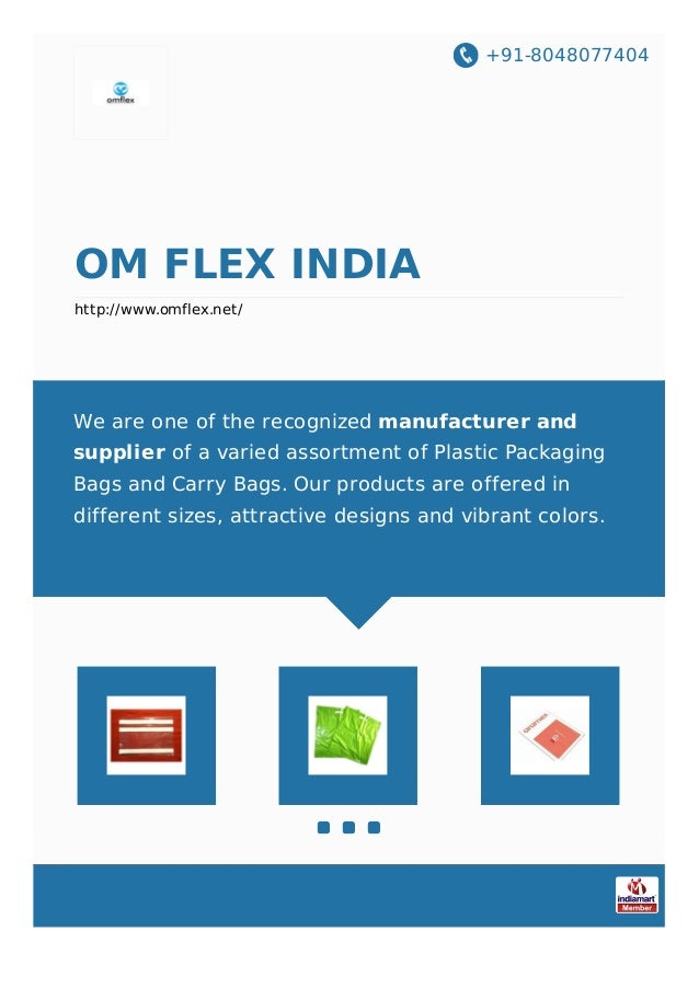 +91-8048077404 OM FLEX INDIA http://www.omflex.net/ We are one of the recognized manufacturer and supplier of a varied ass...