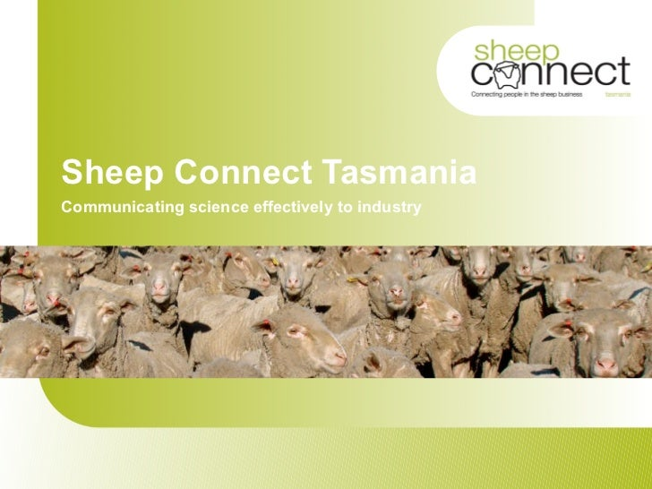 Sheep Connect Tasmania Communicating science effectively to industry
