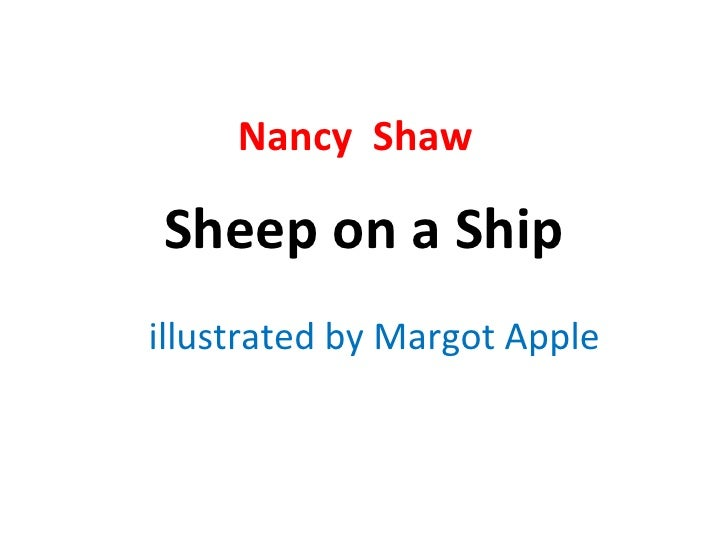 Sheep on a Ship illustrated by Margot Apple Nancy  Shaw