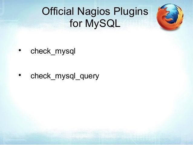 Nagios conference 2013 sheeri cabral alerting with for Consul mysql health check