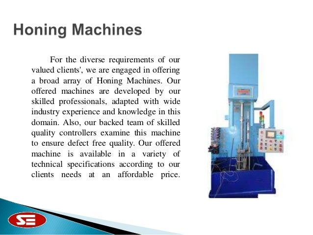 Honing Machines and Spare Parts By Sheetal Engineers