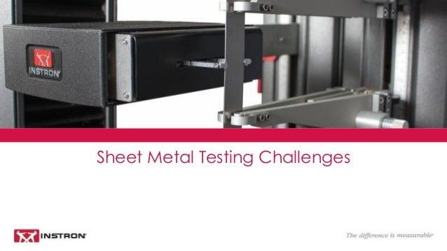 Sheet Metal Testing Challenges