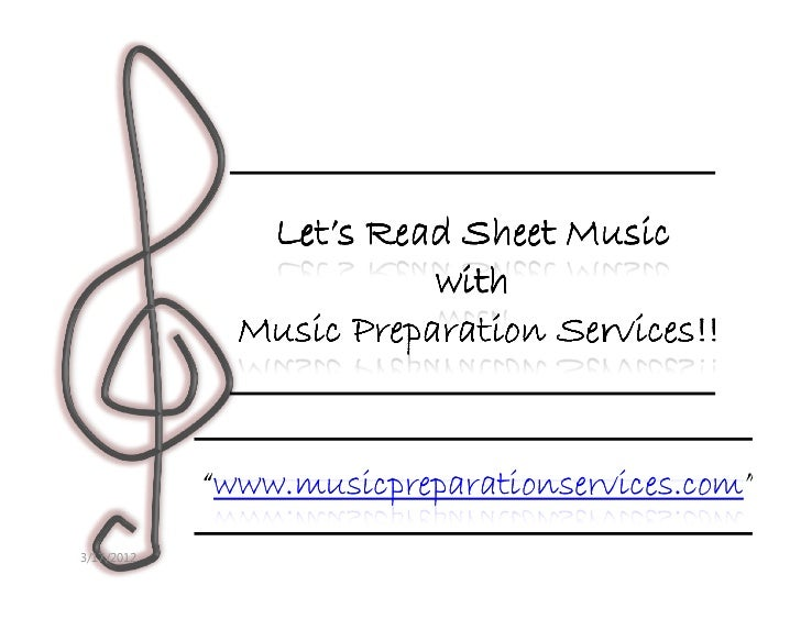 Let's Read Sheet Music                         with                                Services!!              Music Preparati...