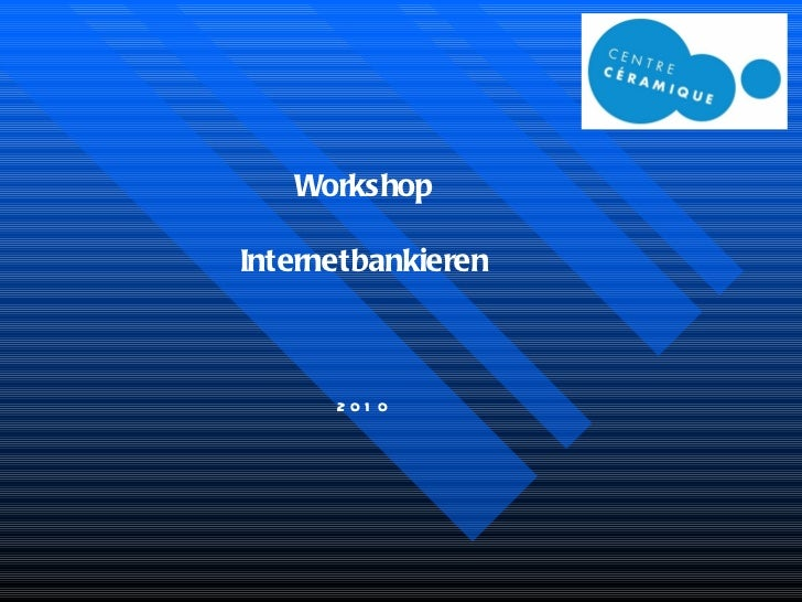 Workshop Internetbankieren 2010