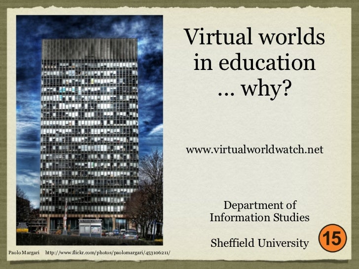 Virtual worlds                                                                        in education                        ...