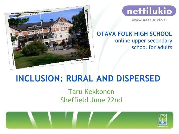 OTAVA FOLK HIGH SCHOOL                         online upper secondary                                school for adultsINCL...