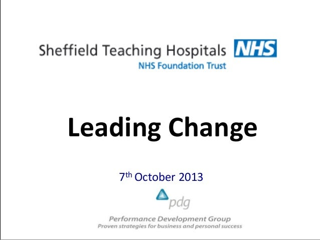 Leading Change 7th October 2013