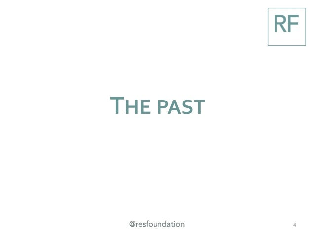 THE PAST 4