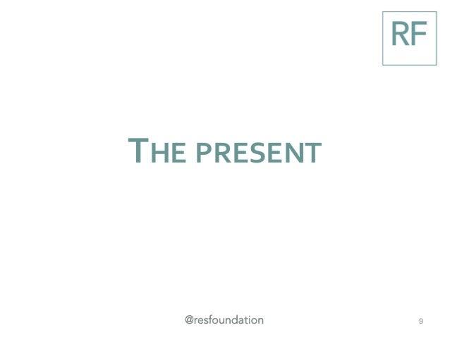 THE PRESENT 9