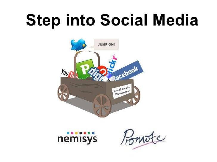 Step into Social Media