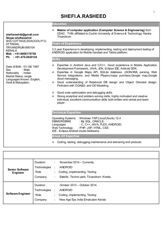 SHEFI.A.RASHEED Email shefiarashid@gmail.com Skype:shefiarashid SHA COTTAGE,EDACODU P.O, ATTINGAL TRIVANDRUM-695104 KERALA...