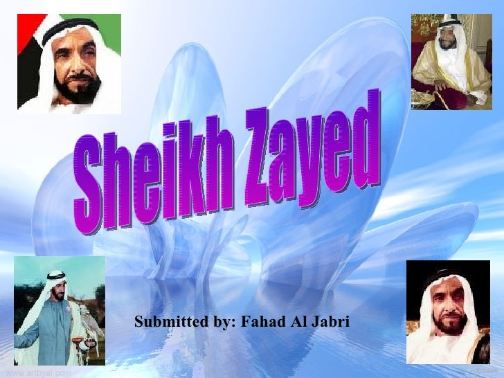 Submitted by: Fahad Al Jabri Sheikh Zayed