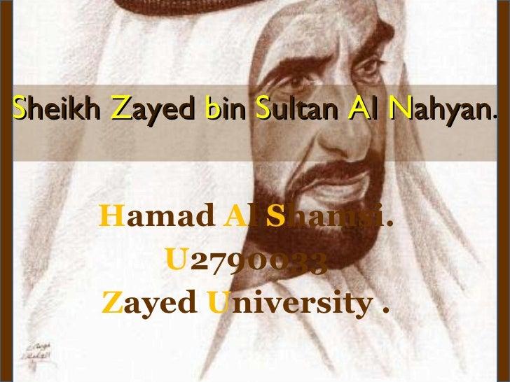 S heikh  Z ayed  b in  S ultan  A l  N ahyan . H amad  A l  S hamsi. U 2790033 Z ayed  U niversity .
