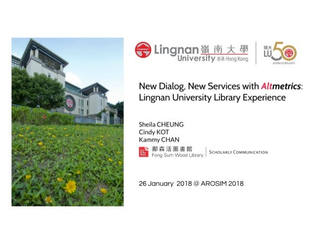 New Dialog, New Services with Altmetrics: Lingnan University Library Experience