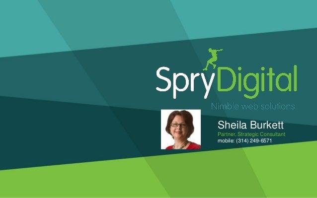 Sheila BurkettPartner, Strategic Consultantmobile: (314) 249-6571
