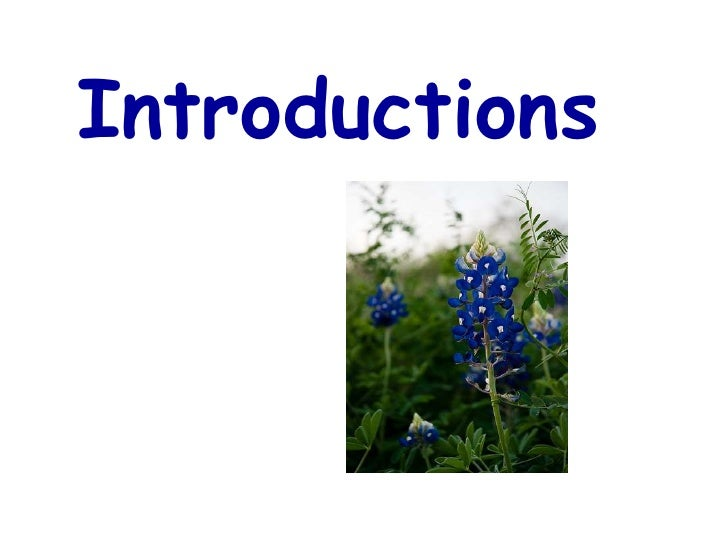 Introductions<br />