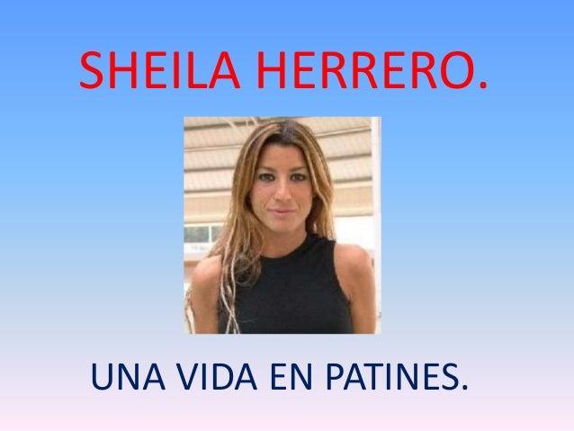 SHEILA HERRERO.  UNA VIDA EN PATINES.