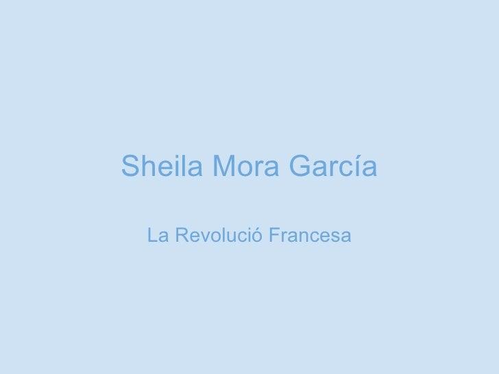 Sheila Mora García La Revolució Francesa