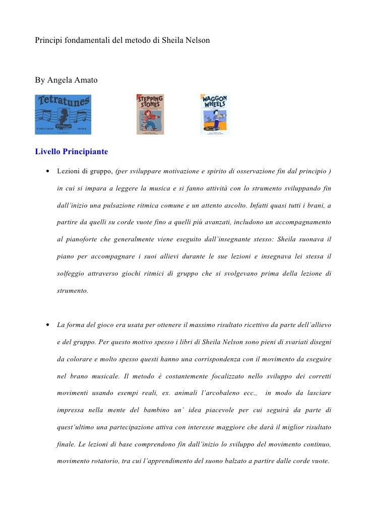 Principi fondamentali del metodo di Sheila Nelson    By Angela Amato     Livello Principiante     •   Lezioni di gruppo, (...
