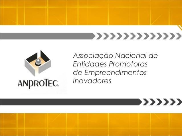 Associação Nacional de Entidades Promotoras de Empreendimentos Inovadores