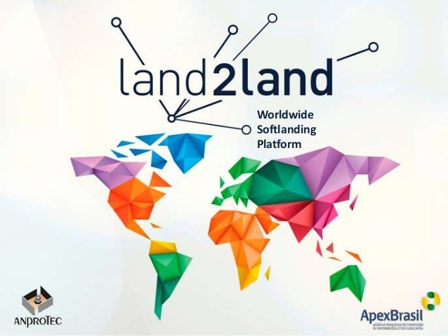 Worldwide Softlanding Platform