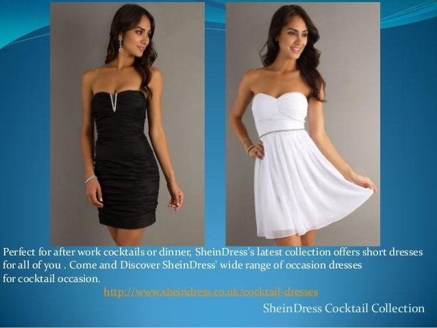 Perfect for after work cocktails or dinner, SheinDress's latest collection offers short dresses for all of you . Come and ...