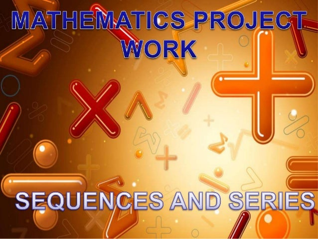 SEQUENCES• In mathematics, a sequence is an ordered list of  objects (or events). Like a set, it  contains members (also c...