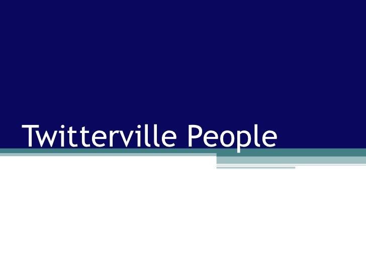 Twitterville People