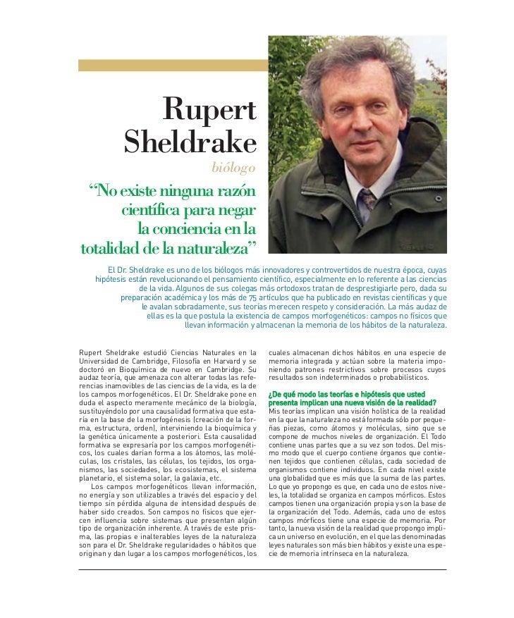 "Rupert              Sheldrake                                          biólogo ""No existe ninguna razón       científica p..."