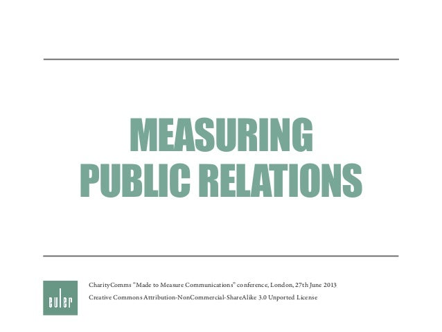 """MEASURING PUBLICRELATIONS Creative Commons Attribution-NonCommercial-ShareAlike 3.0 Unported License CharityComms """"Made to..."""