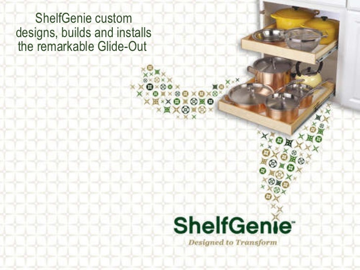 ShelfGenie custom designs, builds and installs the remarkable Glide-Out