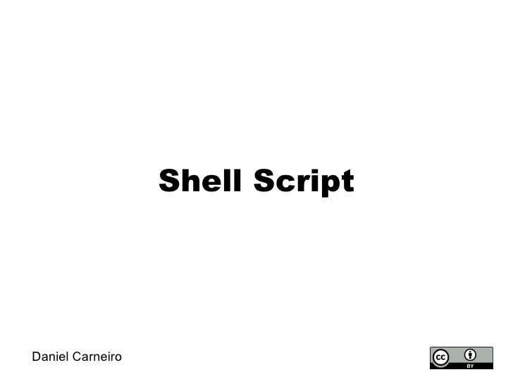 Shell Script Daniel Carneiro