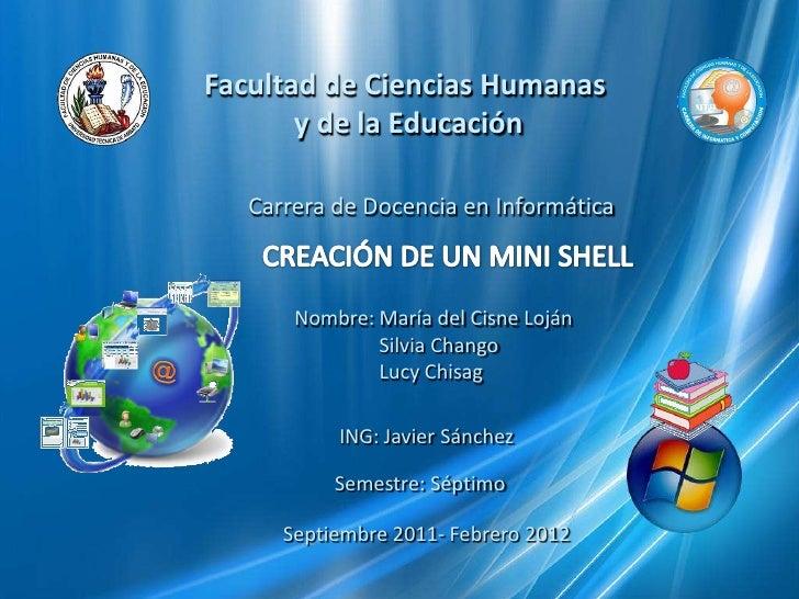 Facultad de Ciencias Humanas       y de la Educación   Carrera de Docencia en Informática       Nombre: María del Cisne Lo...