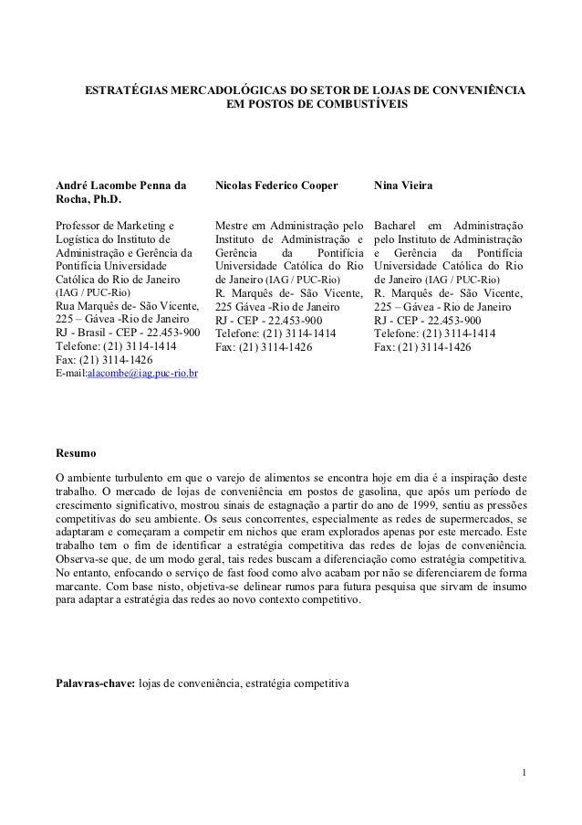 ESTRATÉGIAS MERCADOLÓGICAS DO SETOR DE LOJAS DE CONVENIÊNCIA                        EM POSTOS DE COMBUSTÍVEISAndré Lacombe...