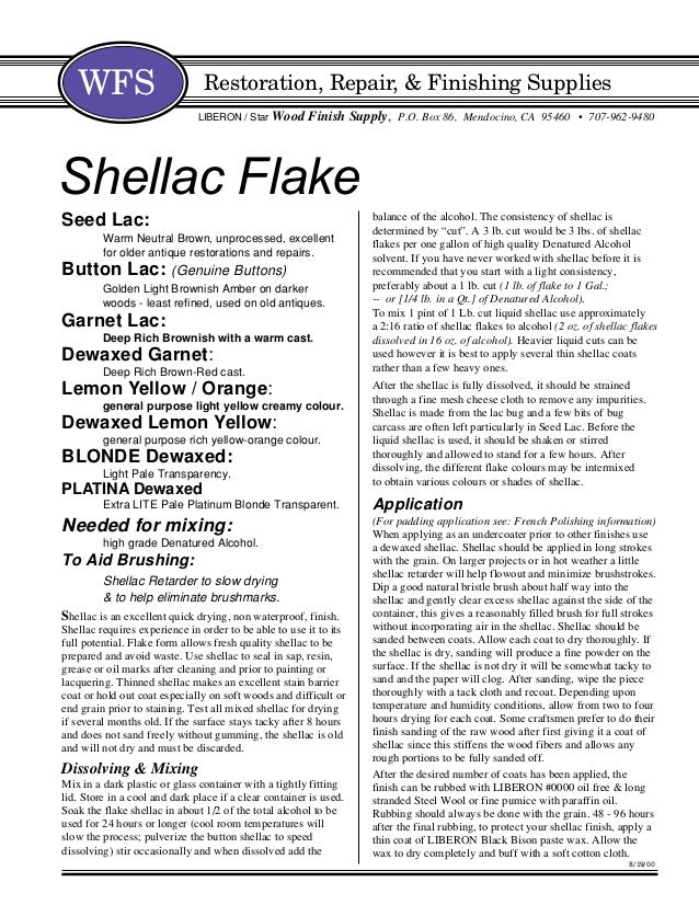 """balance of the alcohol. The consistency of shellac is determined by """"cut"""". A 3 lb. cut would be 3 lbs. of shellac flakes p..."""