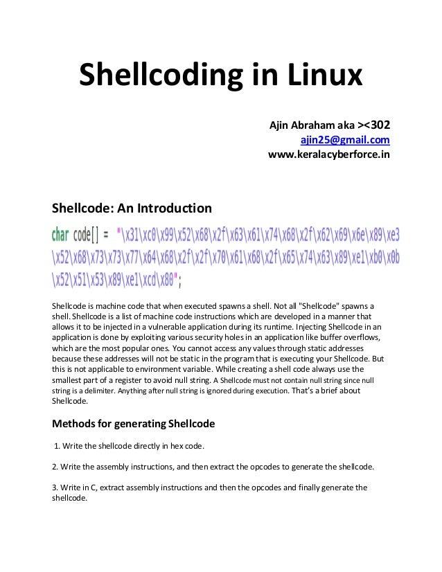 Shellcoding in Linux                                                                 Ajin Abraham aka ><302               ...
