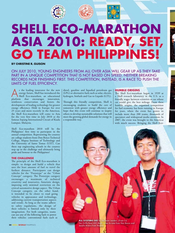 SHELL EcO-maRatHOn   aSia 2010: REaDy, SEt,   GO tEam PHiLiPPinES!   By cHRiStinE R. GUiSOn    On JuLy 2010, yOunG EnGinEE...