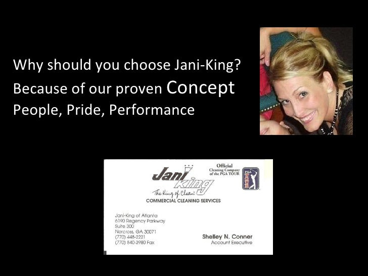 Why should you choose Jani-King? Because of our proven  Concept People, Pride, Performance