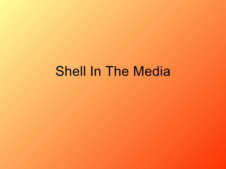 Shell In The Media